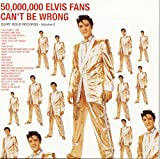 50,000,000 Elvis Fans Can't Be Wrong (Elvis' Golden Records 2)