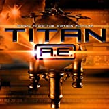 Titan A.E.: Music from the Motion Picture