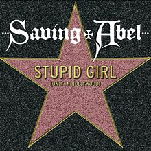 Stupid Girl (Only in Hollywood)