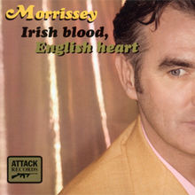 Irish Blood, English Heart