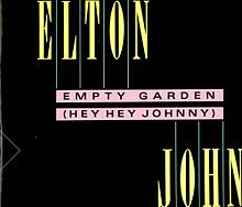 Empty Garden (Hey, Hey Johnny)